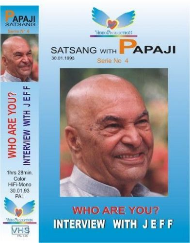 "04. Poonjaji: Interview with Jeff : ""Who are you?"" 1993"