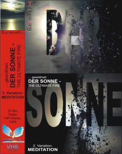 DER SONNE - gewidmet, the ULTIMATE FIRE - Eine Meditation 1999