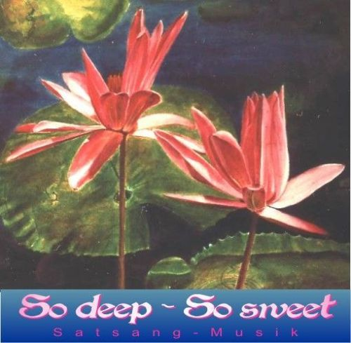 "Kornelia Werner ""So deep – so sweet"" Songs & Bhajans während  Satsangs"