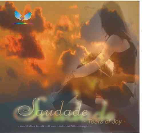 """        CD: SAUDADE - Tears of Joy "" - Niket Dieter Scherer"