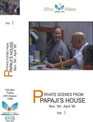 07. Private Scenes from Papaji´s house Vol.:1