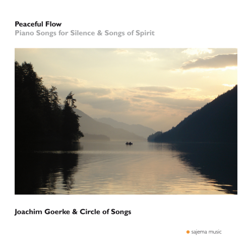 """                    CD - PEACEFUL FLOW"" - Joachim Goerke& Circle of Songs"